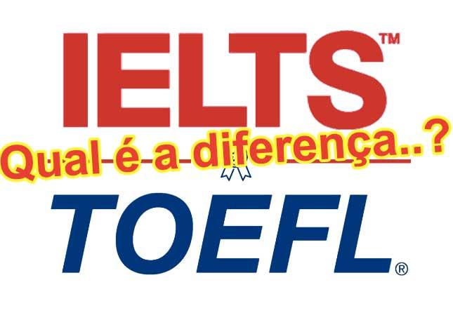 Qual-e-a-diference-entra-TOEFL-e-IELTS